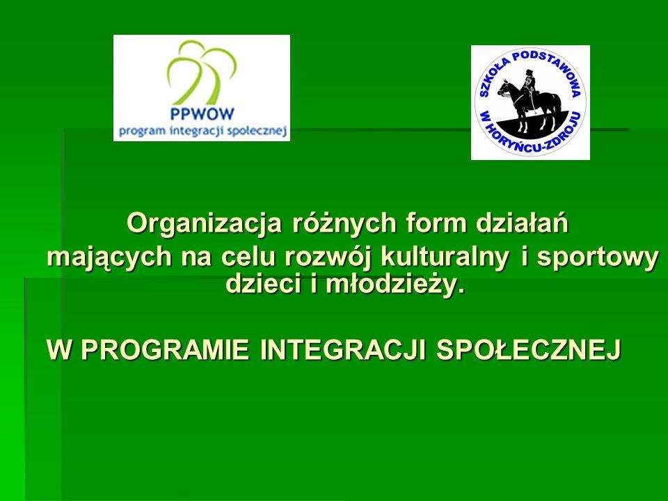 mających na celu rozwój kulturalny i sportowy dzieci i młodzieży.