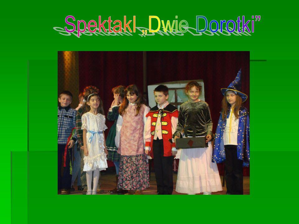 """Spektakl """"Dwie Dorotki"""