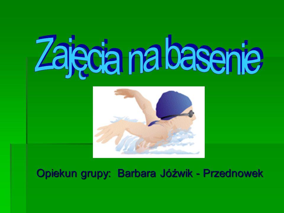 Opiekun grupy: Barbara Jóźwik - Przednowek