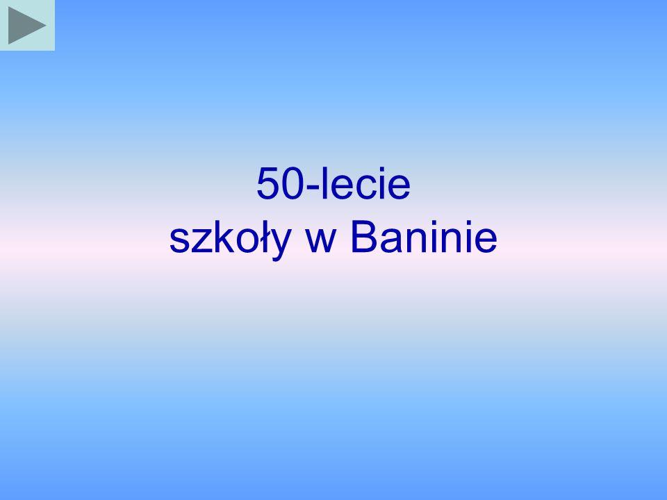 50-lecie szkoły w Baninie
