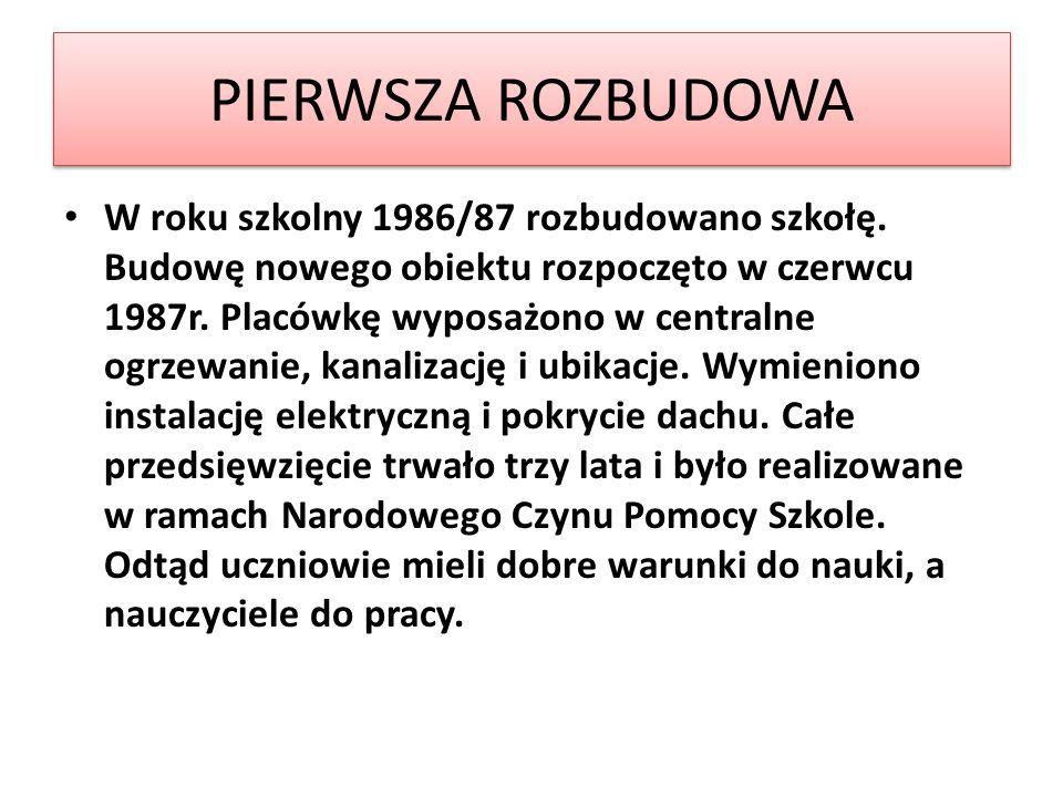 PIERWSZA ROZBUDOWA