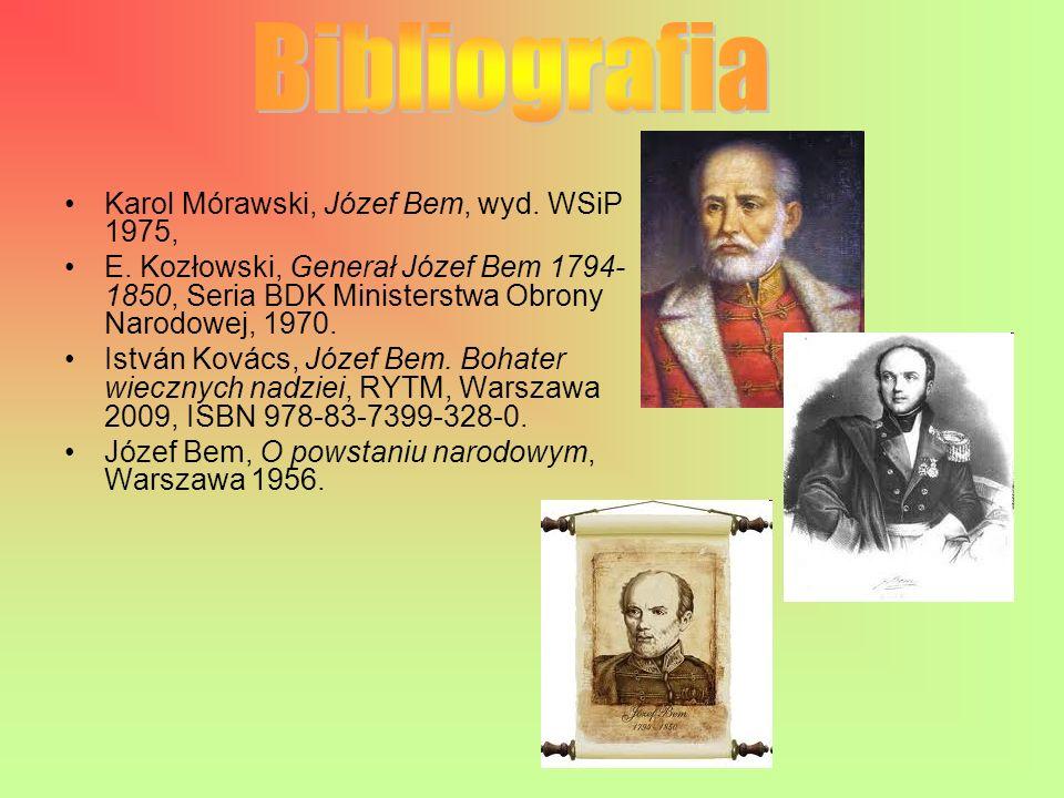 Bibliografia Karol Mórawski, Józef Bem, wyd. WSiP 1975,
