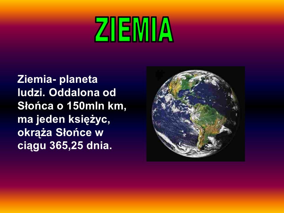 ZIEMIA Ziemia- planeta ludzi.