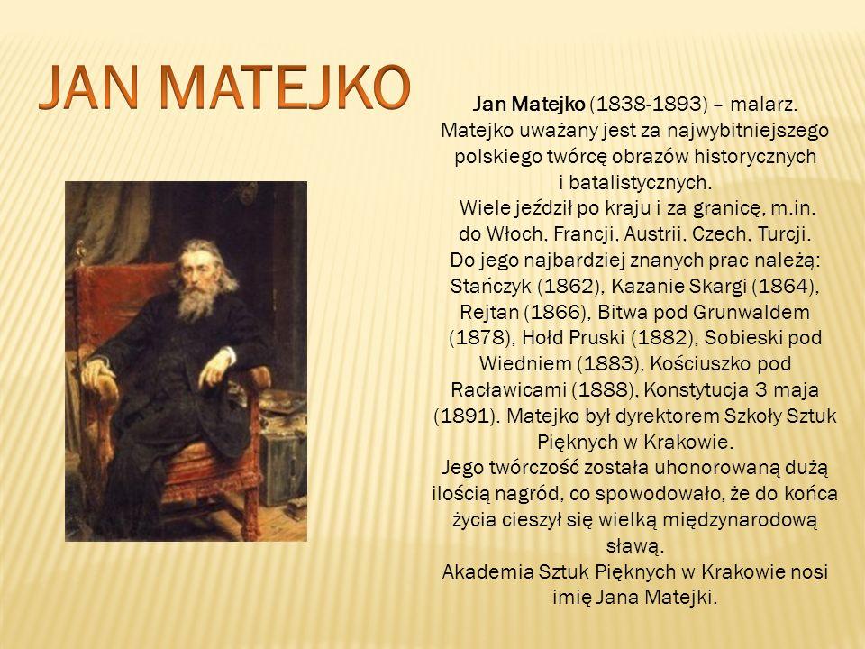 Akademia Sztuk Pięknych w Krakowie nosi imię Jana Matejki.