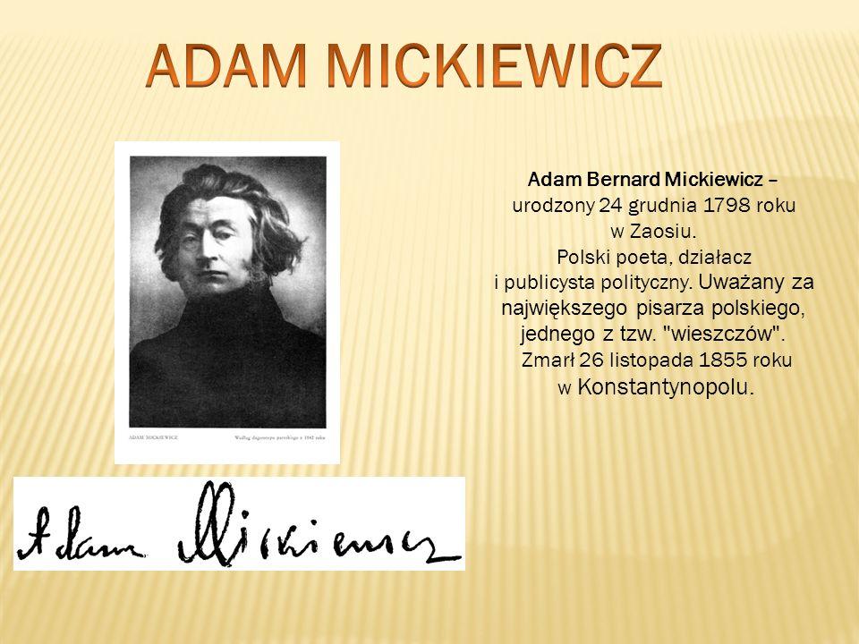 Adam Bernard Mickiewicz –