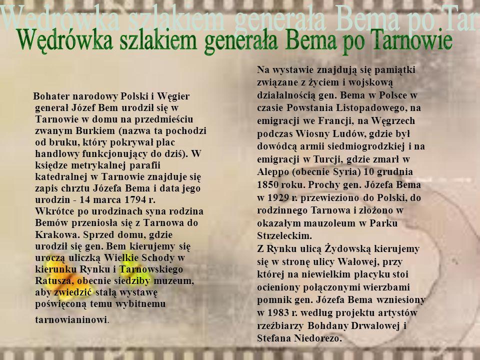 Wędrówka szlakiem generała Bema po Tarnowie