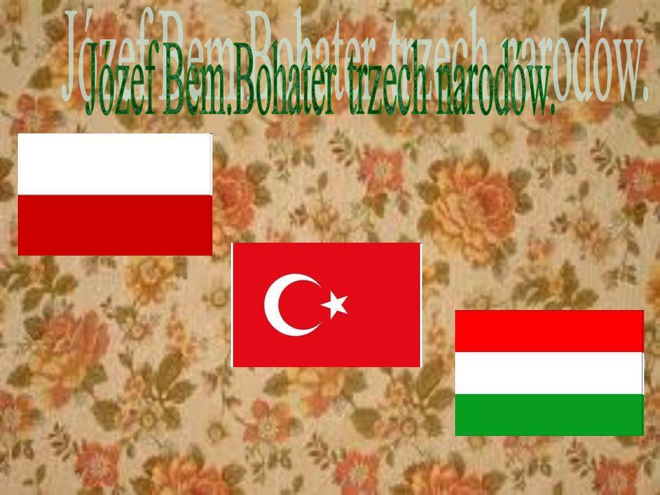 Józef Bem.Bohater trzech narodów.