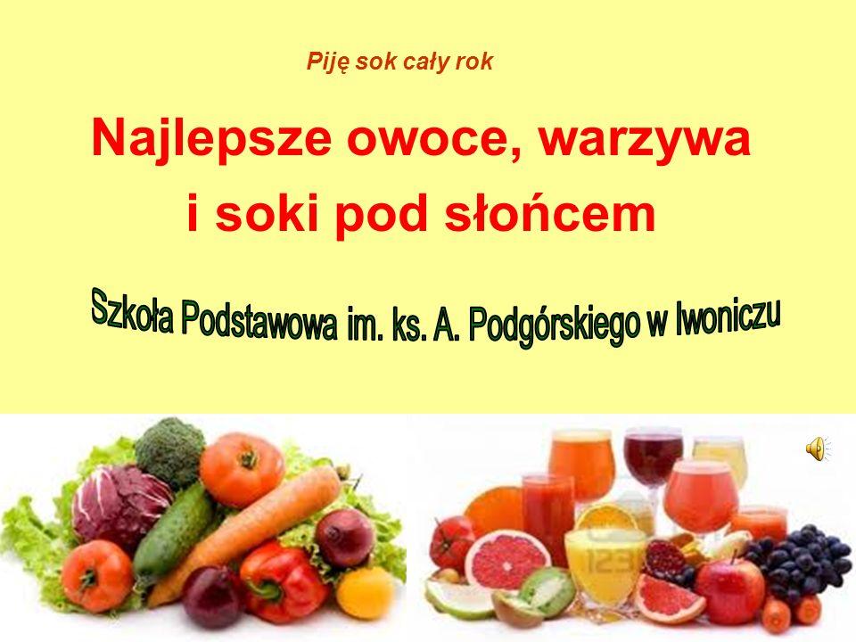 Najlepsze owoce, warzywa