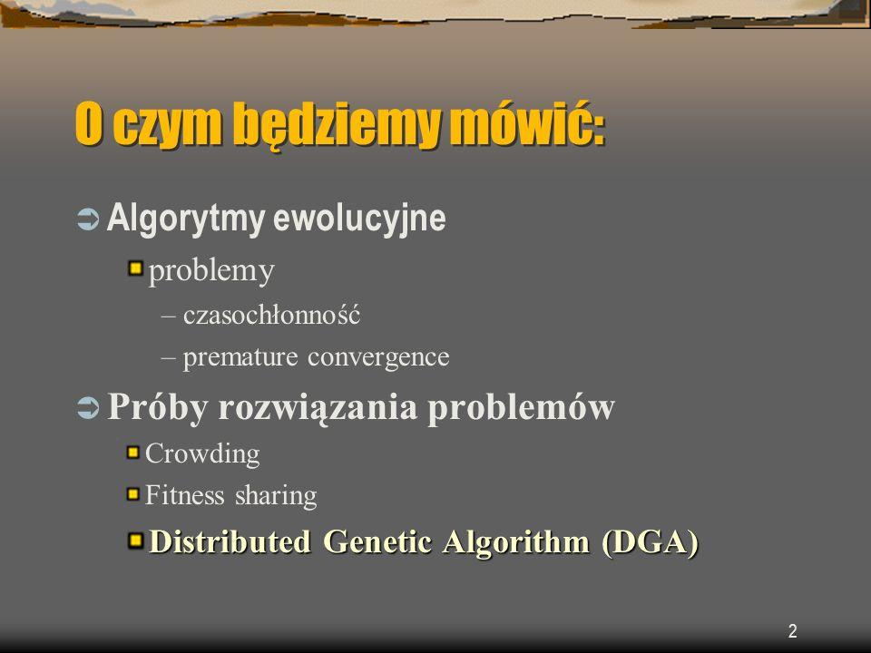 O czym będziemy mówić: Algorytmy ewolucyjne