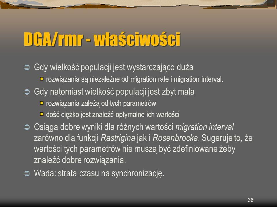 DGA/rmr - właściwości Gdy wielkość populacji jest wystarczająco duża