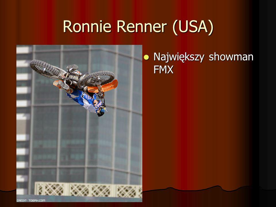 Ronnie Renner (USA) Największy showman FMX