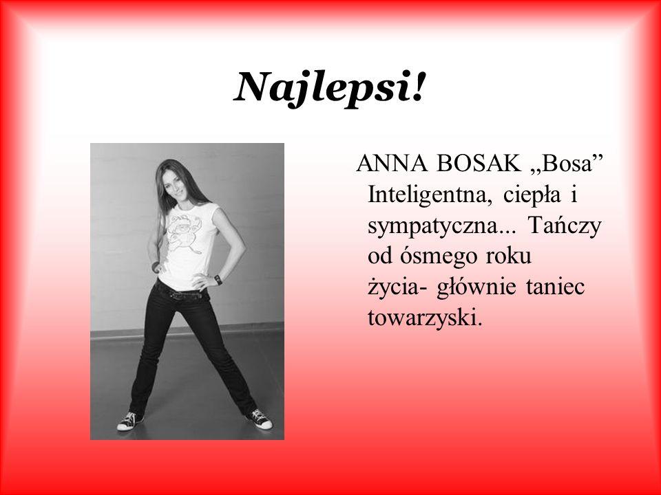 """Najlepsi. ANNA BOSAK """"Bosa Inteligentna, ciepła i sympatyczna..."""
