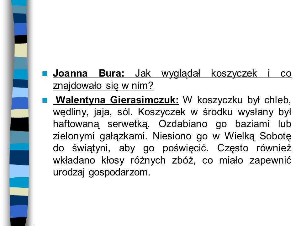 Joanna Bura: Jak wyglądał koszyczek i co znajdowało się w nim