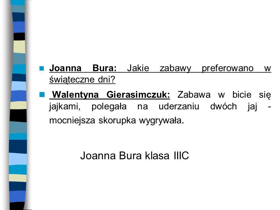 Joanna Bura: Jakie zabawy preferowano w świąteczne dni
