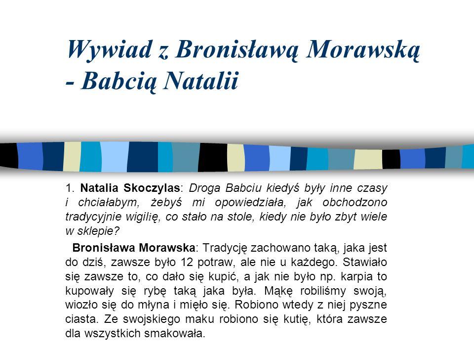 Wywiad z Bronisławą Morawską - Babcią Natalii