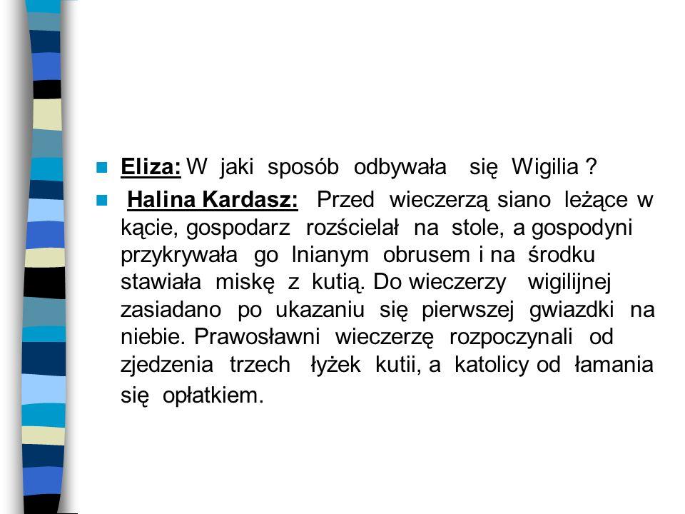 Eliza: W jaki sposób odbywała się Wigilia