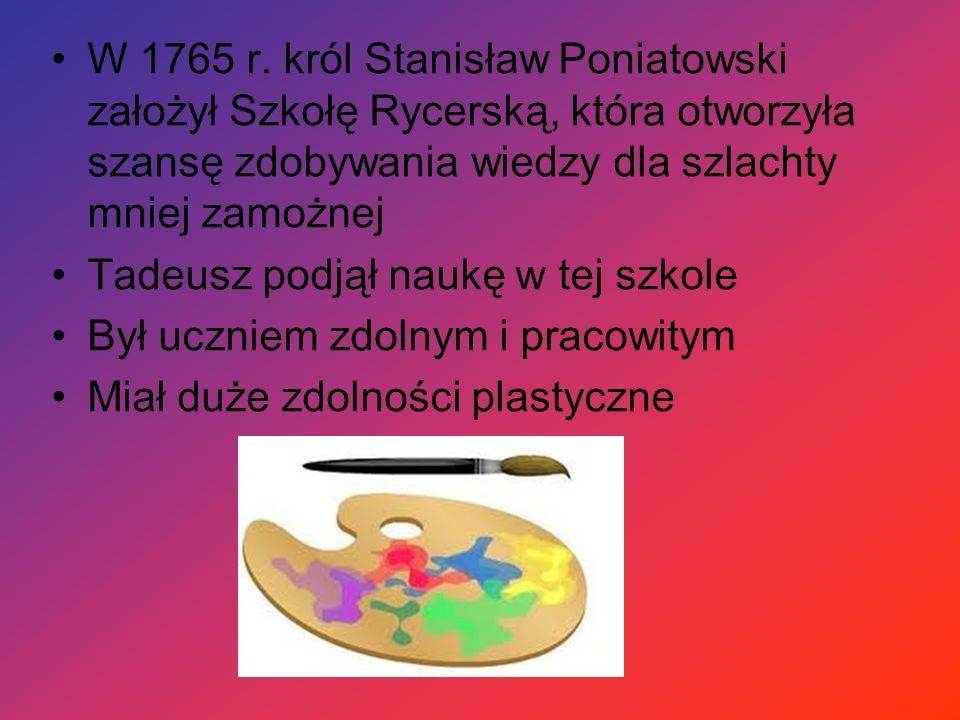 W 1765 r. król Stanisław Poniatowski założył Szkołę Rycerską, która otworzyła szansę zdobywania wiedzy dla szlachty mniej zamożnej