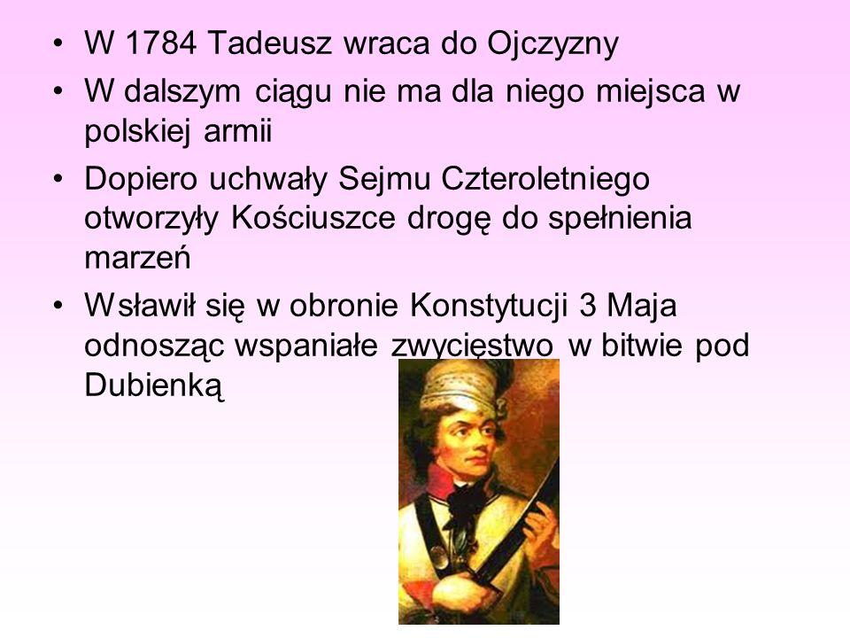 W 1784 Tadeusz wraca do Ojczyzny