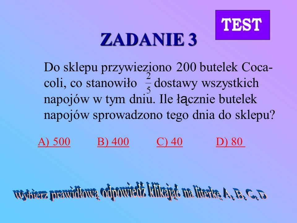 Wybierz prawidłową odpowiedź klikająć na literkę A, B, C, D