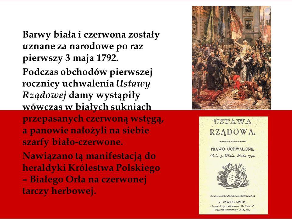 Barwy biała i czerwona zostały uznane za narodowe po raz pierwszy 3 maja 1792.
