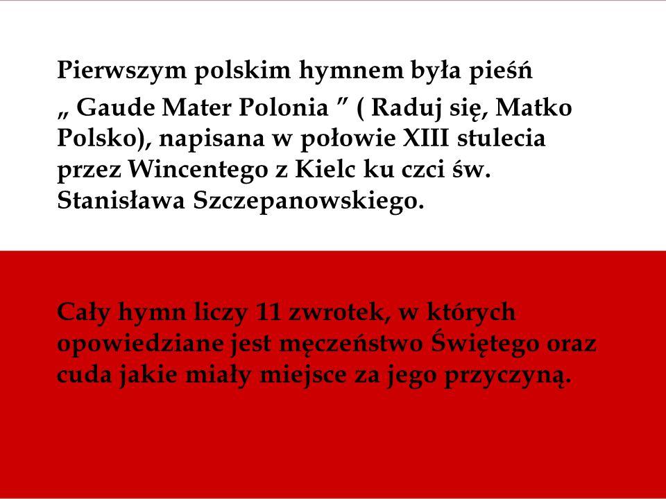 Pierwszym polskim hymnem była pieśń