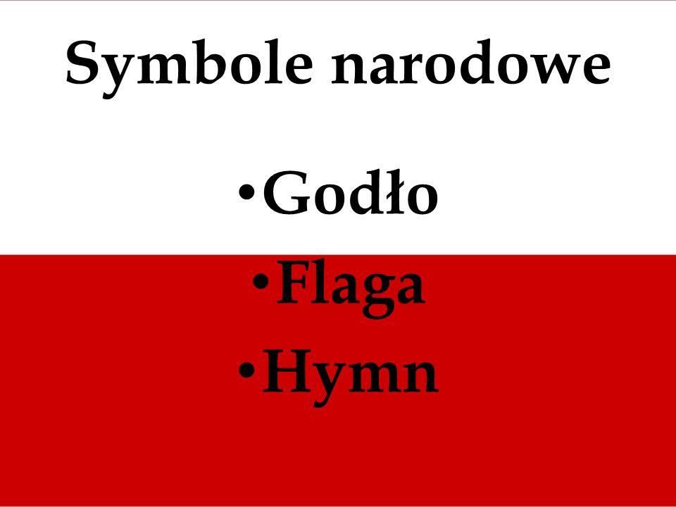 Symbole narodowe Godło Flaga Hymn