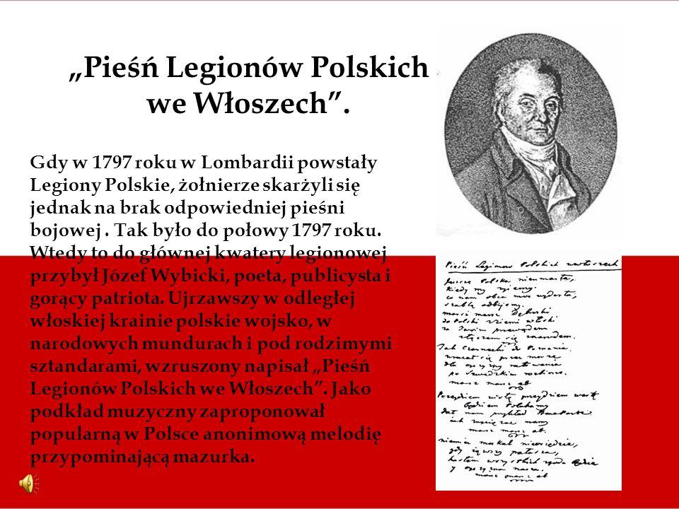 """""""Pieśń Legionów Polskich we Włoszech ."""