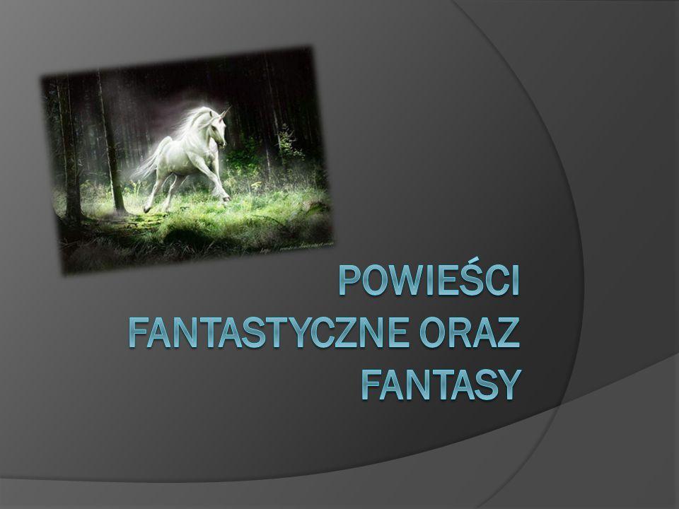 Powieści fantastyczne oraz fantasy