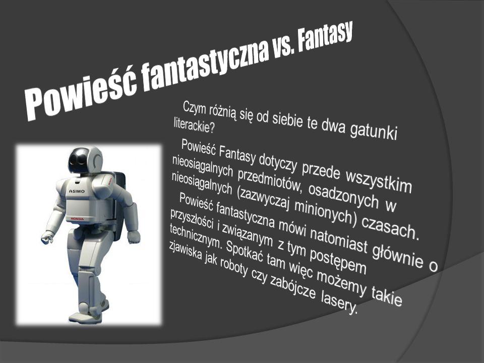 Powieść fantastyczna vs. Fantasy