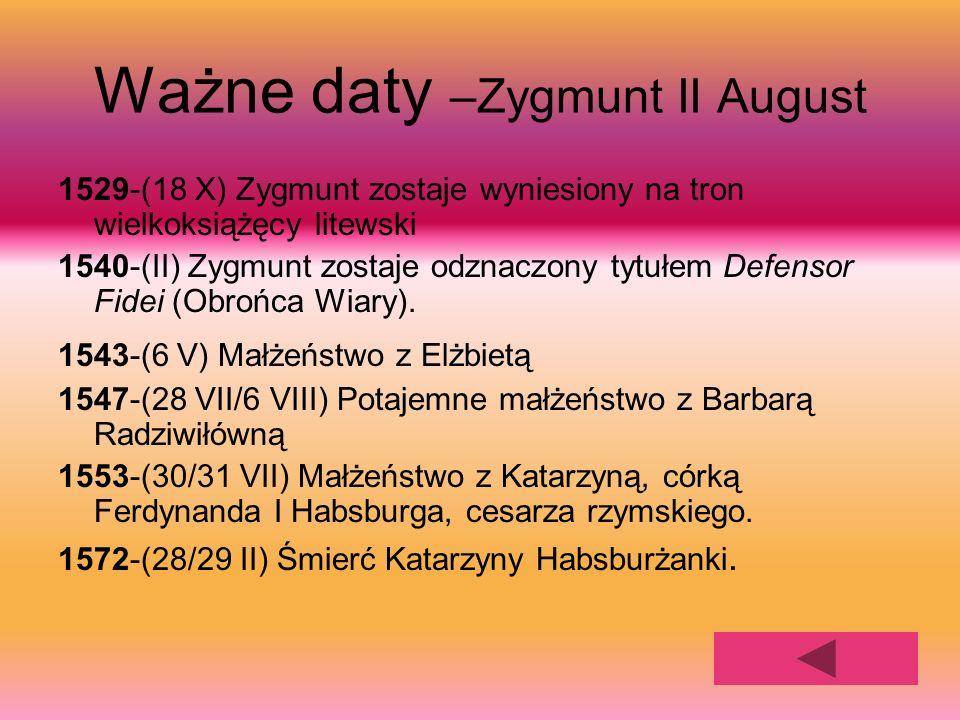 Ważne daty –Zygmunt II August