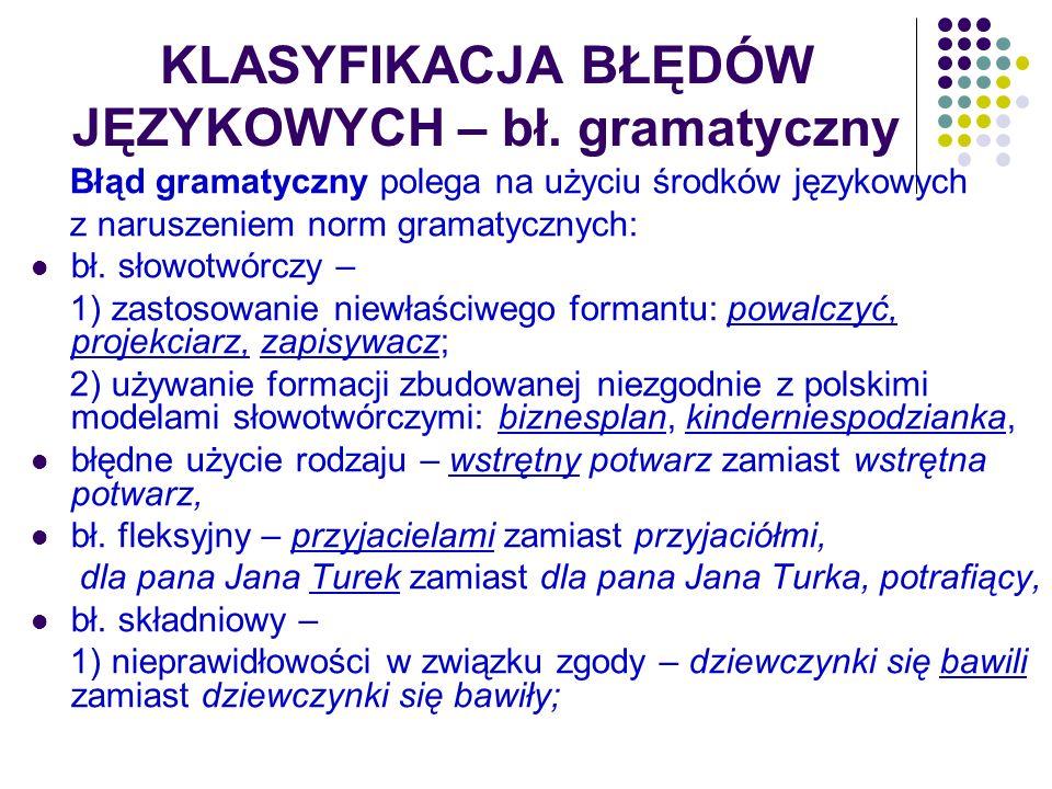 KLASYFIKACJA BŁĘDÓW JĘZYKOWYCH – bł. gramatyczny