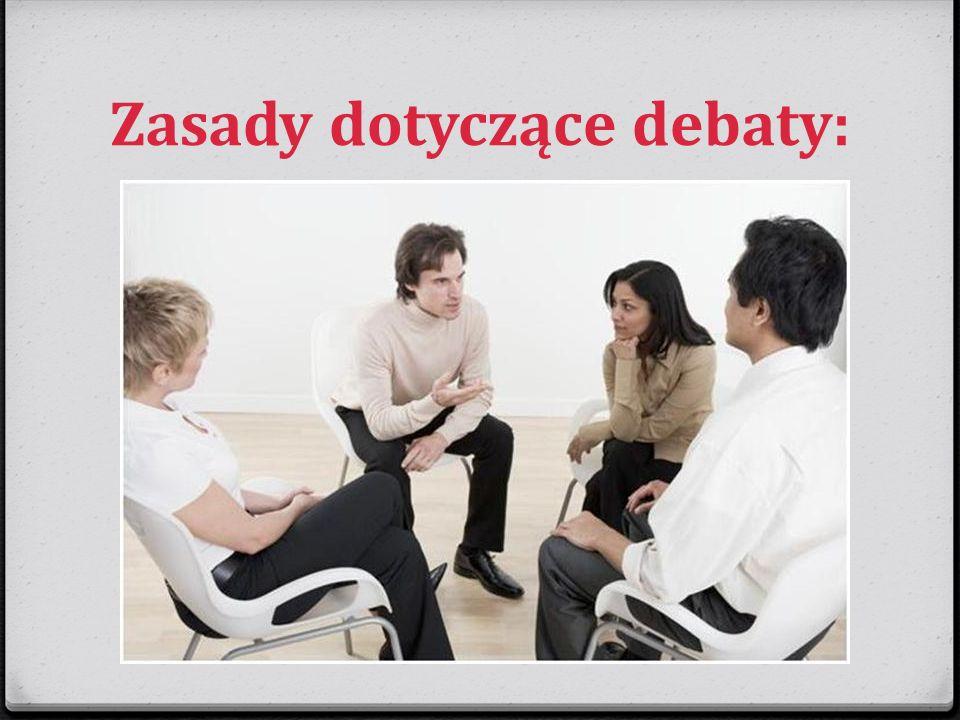 Zasady dotyczące debaty: