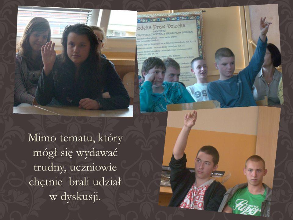 Mimo tematu, który mógł się wydawać trudny, uczniowie chętnie brali udział w dyskusji.