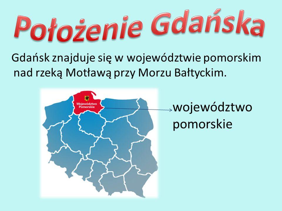Położenie Gdańska województwo pomorskie