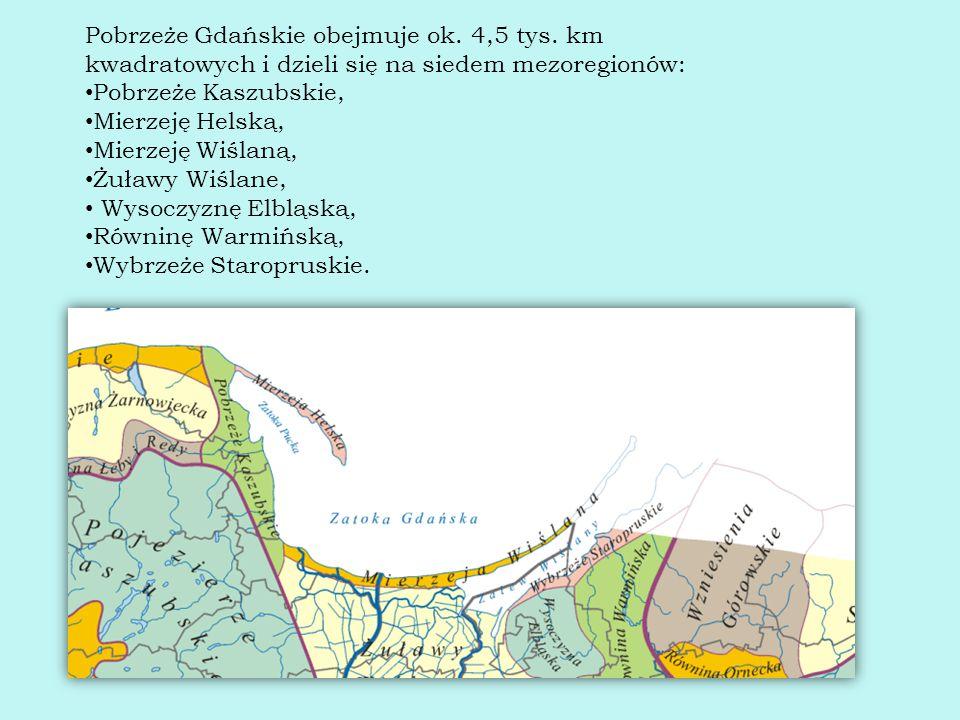 Pobrzeże Gdańskie obejmuje ok. 4,5 tys