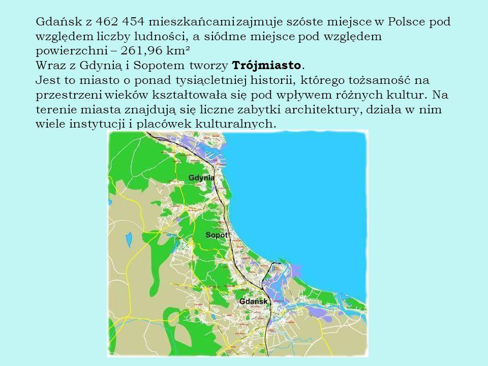 Gdańsk z 462 454 mieszkańcami zajmuje szóste miejsce w Polsce pod względem liczby ludności, a siódme miejsce pod względem