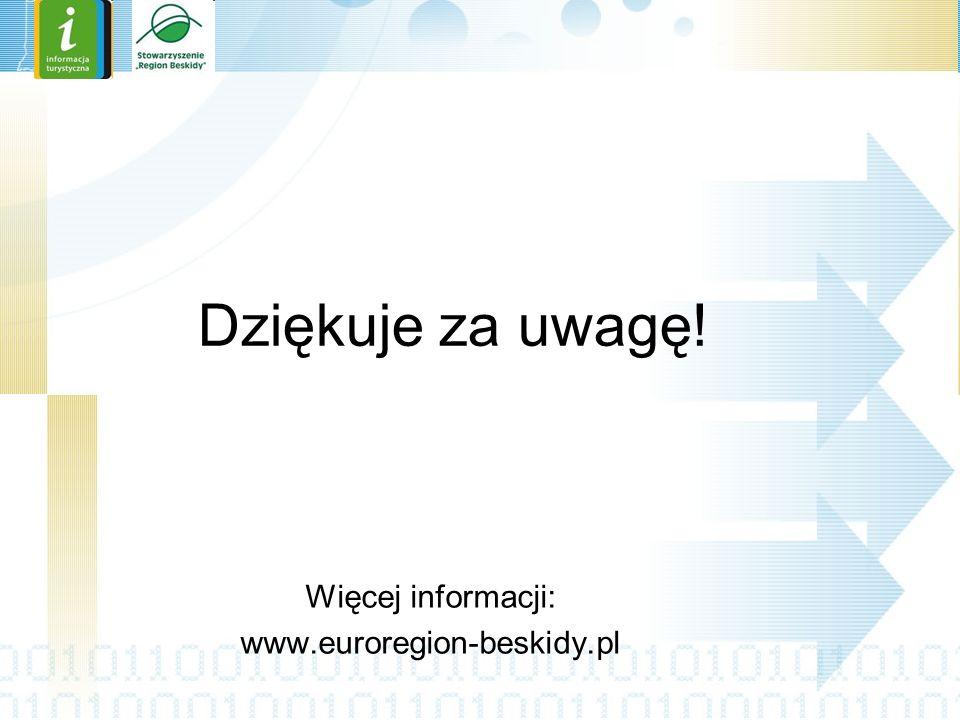 Więcej informacji: www.euroregion-beskidy.pl