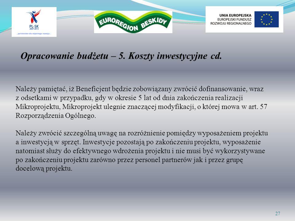 Opracowanie budżetu – 5. Koszty inwestycyjne cd.