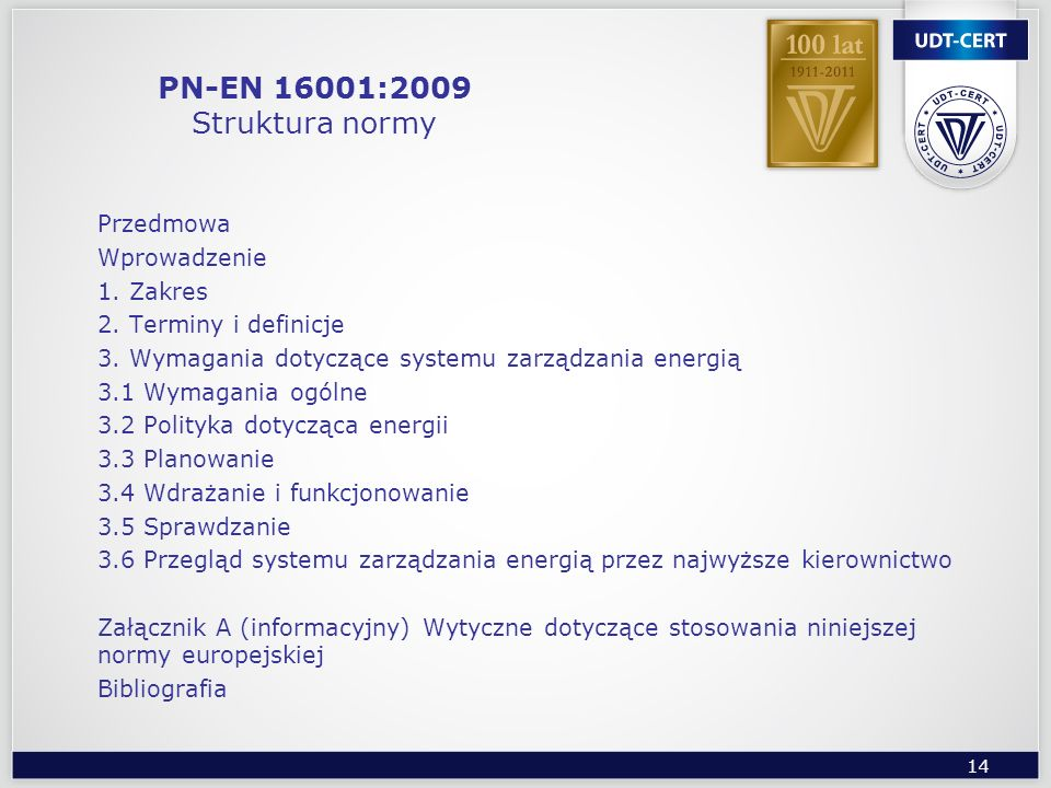 PN-EN 16001:2009 Struktura normy