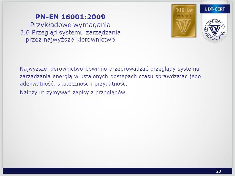 PN-EN 16001:2009 Przykładowe wymagania 3
