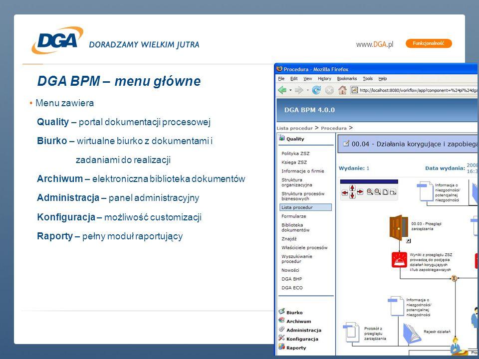DGA BPM – menu główne Menu zawiera