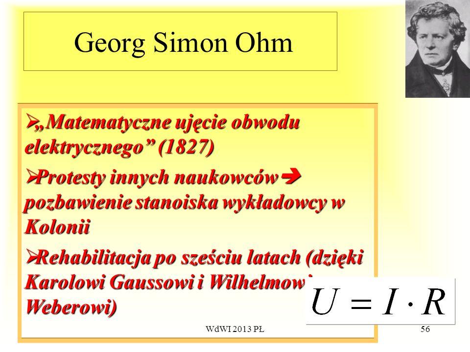 """Georg Simon Ohm """"Matematyczne ujęcie obwodu elektrycznego (1827)"""