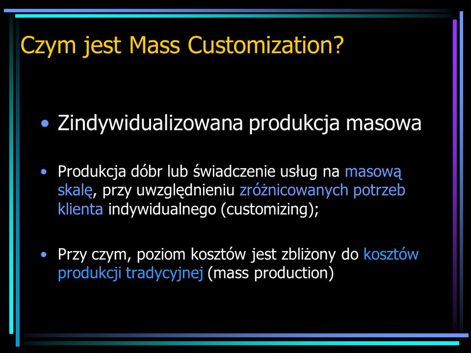 Czym jest Mass Customization
