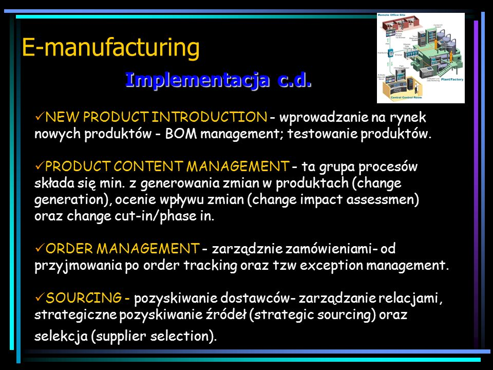 E-manufacturing Implementacja c.d.
