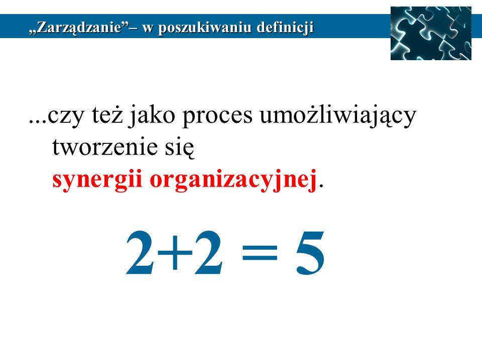 2+2 = 5 ...czy też jako proces umożliwiający tworzenie się