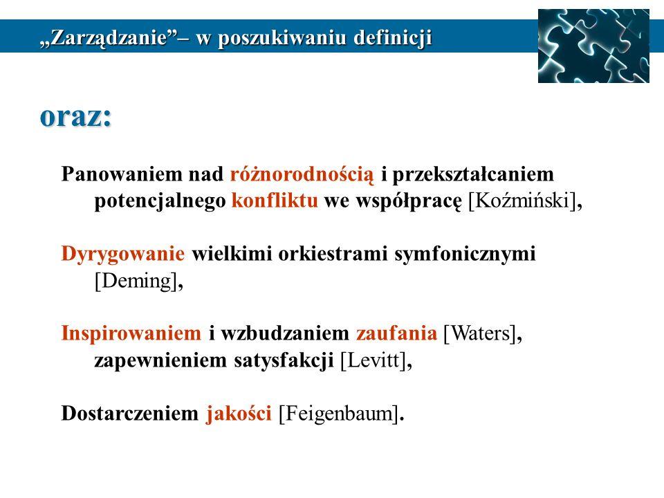 """oraz: """"Zarządzanie – w poszukiwaniu definicji"""