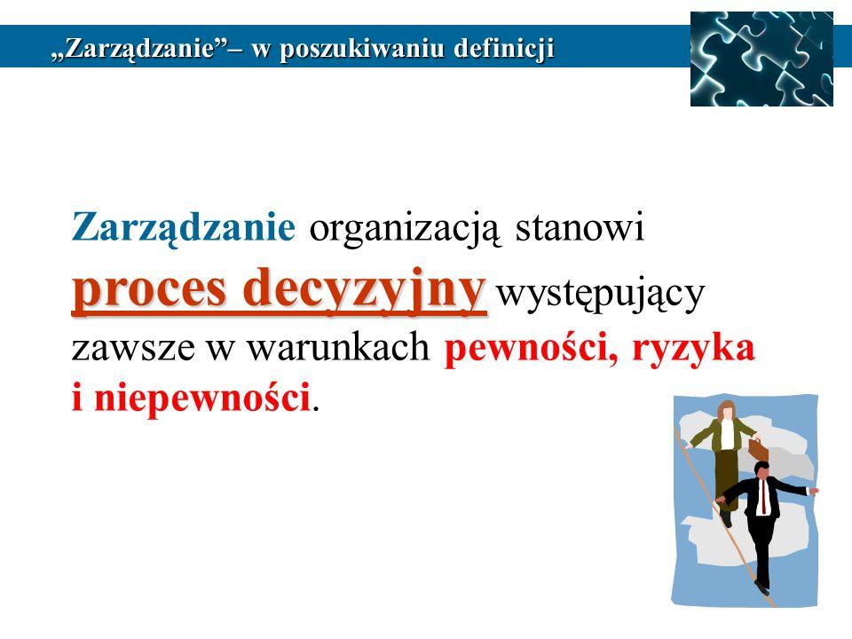"""""""Zarządzanie – w poszukiwaniu definicji"""