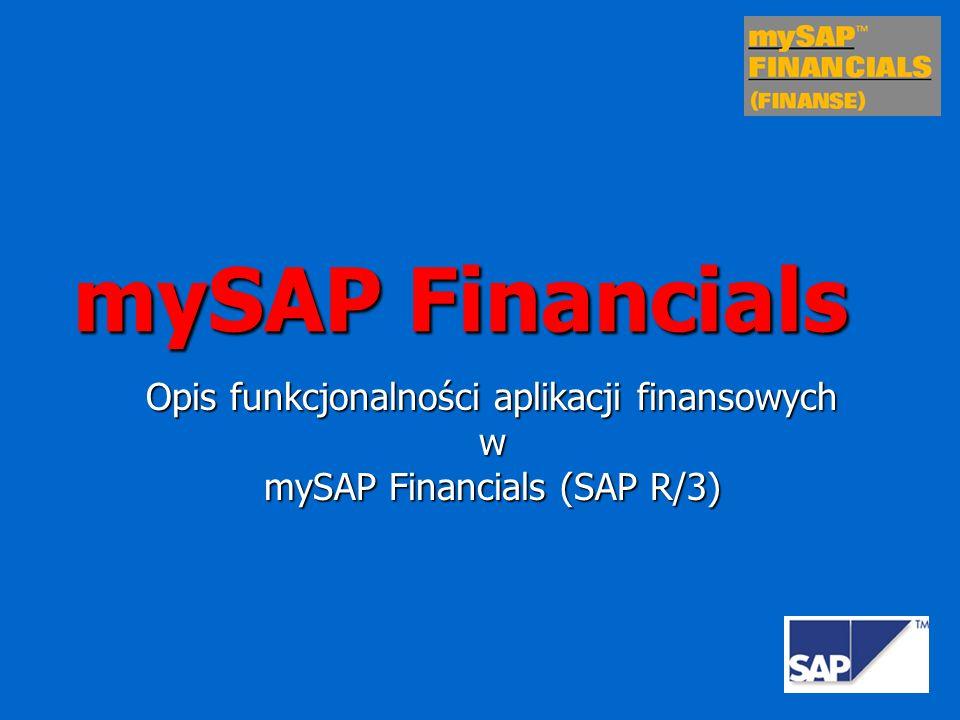 mySAP Financials Opis funkcjonalności aplikacji finansowych w