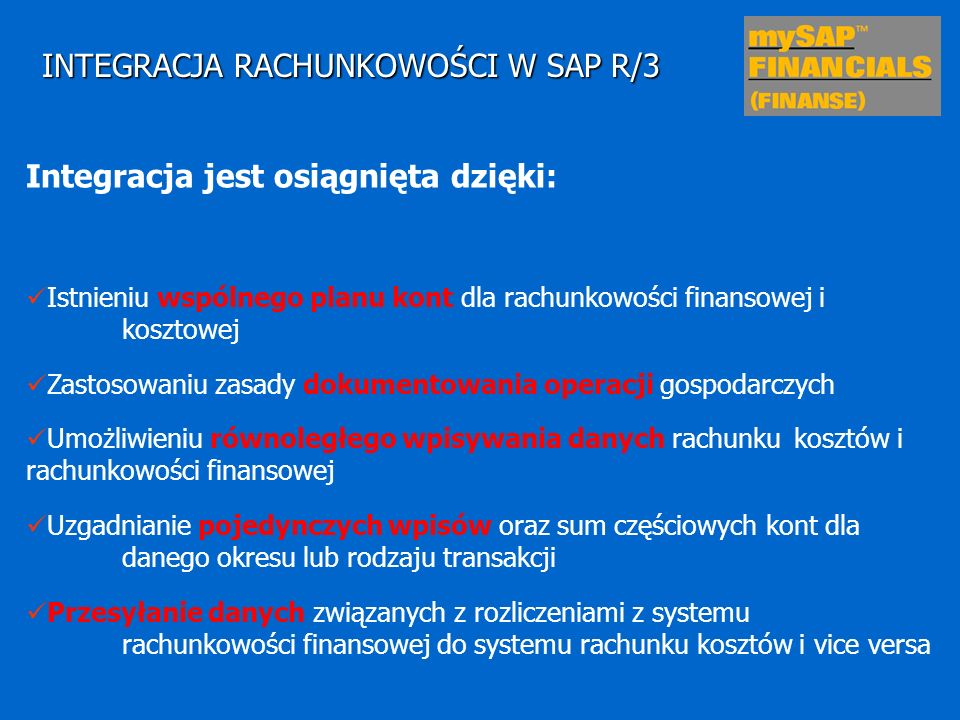 INTEGRACJA RACHUNKOWOŚCI W SAP R/3