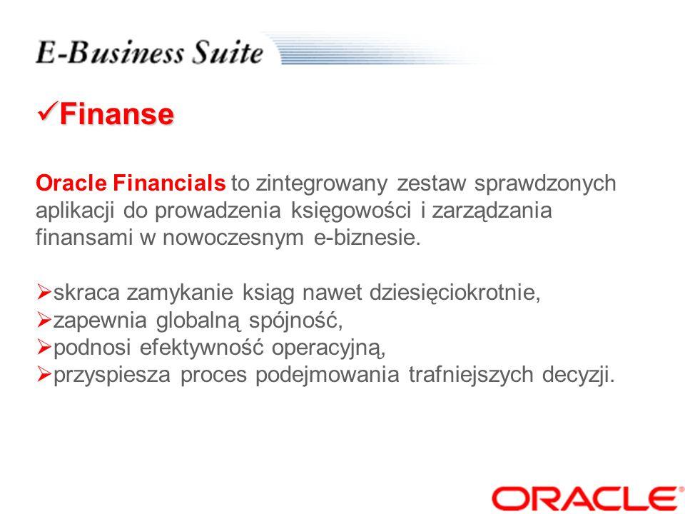 Finanse Oracle Financials to zintegrowany zestaw sprawdzonych aplikacji do prowadzenia księgowości i zarządzania finansami w nowoczesnym e-biznesie.